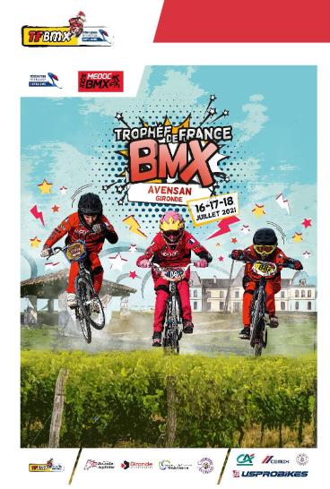 Trophée de France Bmx Avensan (NOAQ) du 16 au 18 Juillet 2021