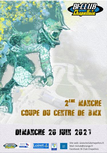 2 ème manche de la Coupe du Centre BMX à La Chapelle St  Mesmin